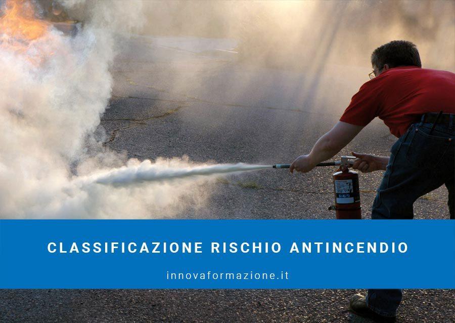 classificazione rischio antincendio