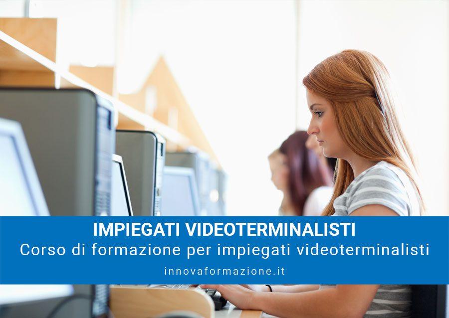 formazione sicurezza impiegati videoterminalisti