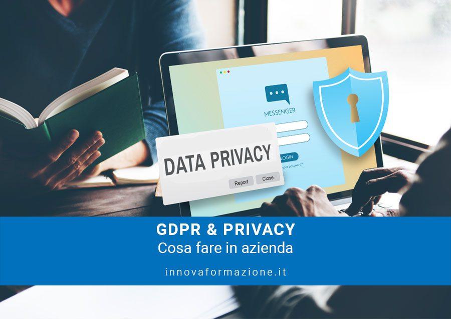 Privacy GDPR cosa fare