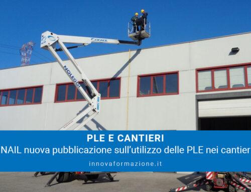 INAIL: utilizzo delle PLE nei cantieri